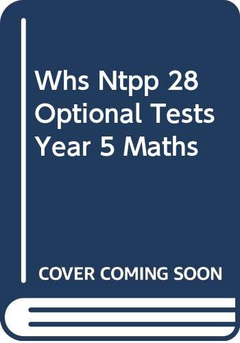 Whs Ntpp 28 Optional Tests Year 5 Maths By Christine Moorcroft