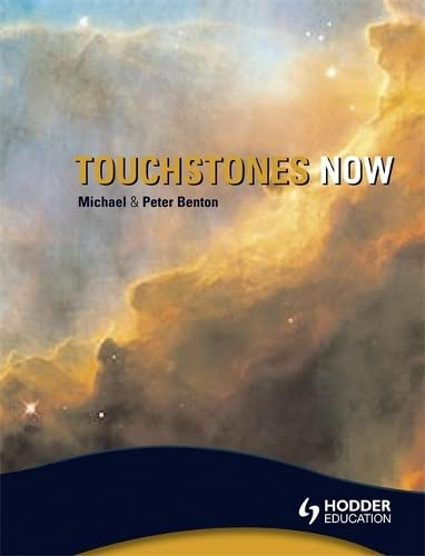 Touchstones Now: An Anthology of poetry for Key Stage 3 By Michael Benton