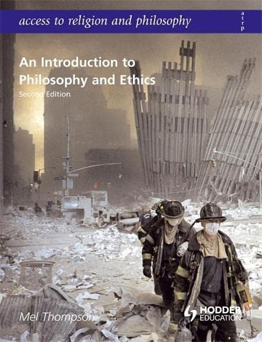 Access to Religion and Philosophy: An Introduction to Philosophy and Ethics Second Edition By Mel Thompson