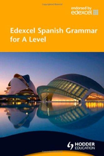 Edexcel Spanish Grammar for A Level By Phil Turk