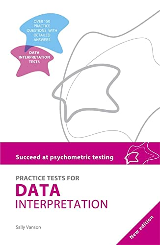 Succeed at Psychometric Testing: Practice Tests for Data Interpretation 2nd Ed By Sally Vanson