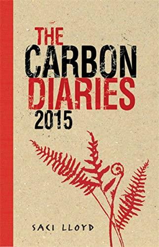 The Carbon Diaries 2015 von Saci Lloyd
