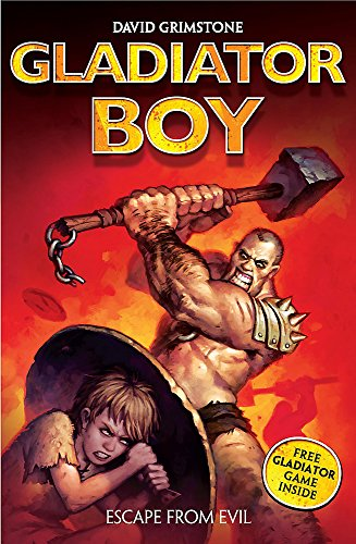 2: Escape from Evil (Gladiator Boy) By David Grimstone