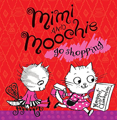 Mimi and Moochie Go Shopping by Chamberlain, Margaret 0340970820 The Cheap Fast
