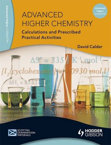 Advanced Higher Chemistry Calculation and PPAs by David Calder