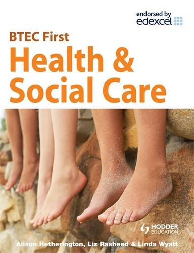 BTEC First Health and Social Care By Elizabeth Rasheed