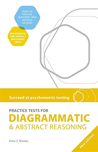 Succeed at Psychometric Testing: Practice Tests for Diagrammatic and Abstract Reasoning By Peter Rhodes
