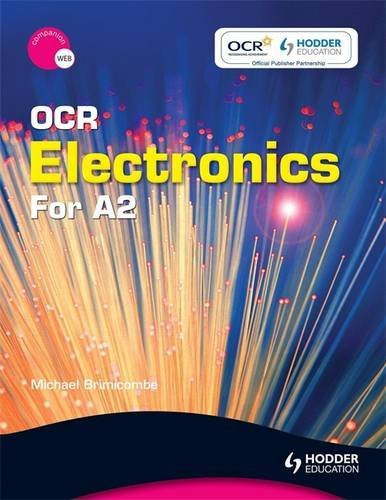 OCR Electronics for A2 By Michael Brimicombe