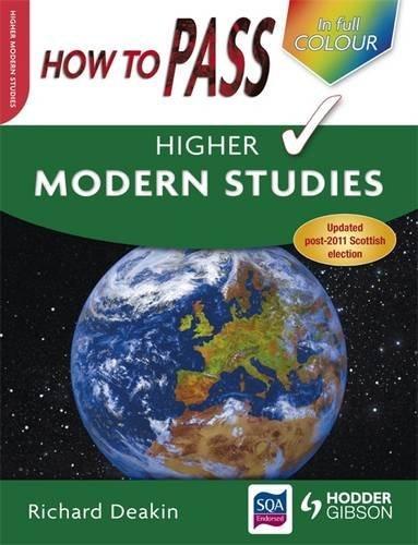 How to Pass Higher Modern Studies by Richard Deakin