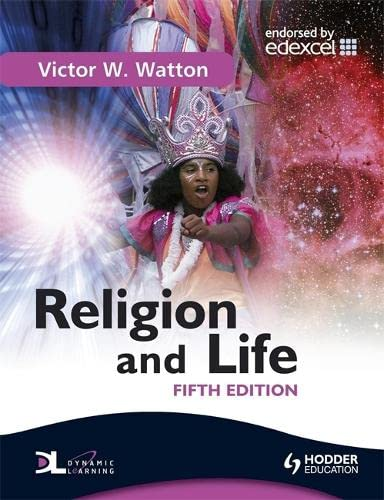Religion and Life by Victor W. Watton