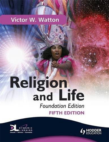 Religion and Life: Foundation by Victor W. Watton