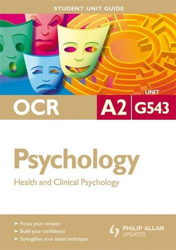 OCR A2 Psychology: Health and Clincial Psychology by David Clarke