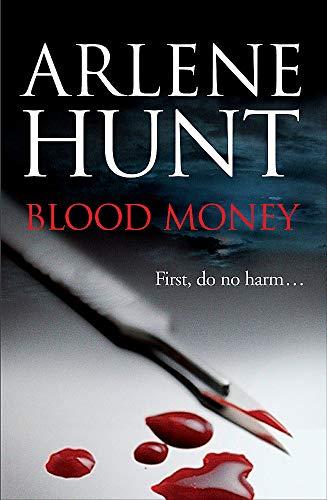 Blood Money By Arlene Hunt