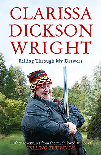 Rifling Through My Drawers by Clarissa Dickson Wright