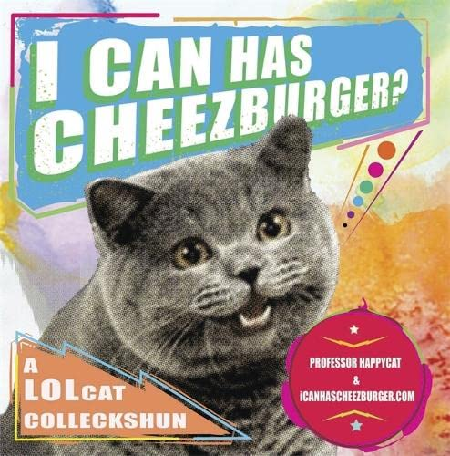 I Can Has Cheezburger By Eric Nakagawa