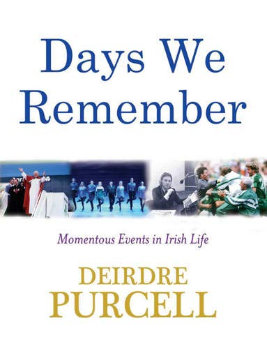 Days We Remember By Deirdre Purcell