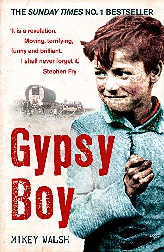 Gypsy Boy: One Boy's Struggle to Escape from a Secret World by Mikey Walsh
