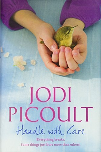 Handle with Care By Jodi Picoult