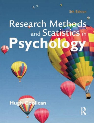 Research Methods and Statistics in Psychology By Hugh Coolican (Coventry University, UK)
