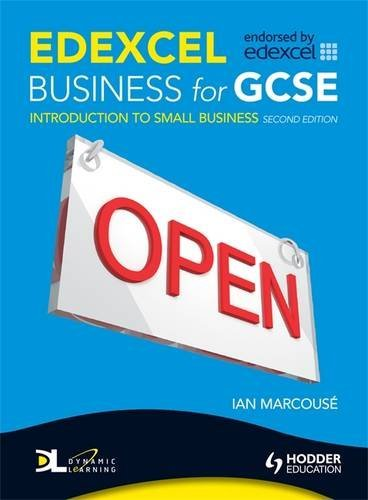 Edexcel Business for GCSE: Introduction to Small Business 2e By Ian Marcourse