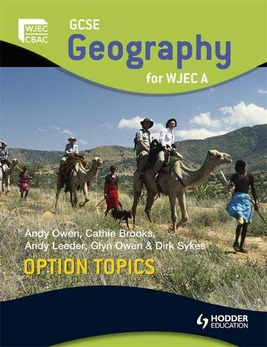 GCSE Geography for WJEC A Option Topics By Andy Owen