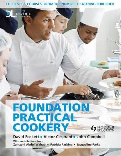 Foundation Practical Cookery Student Book: Foundation Student Book Level 1 By David Foskett
