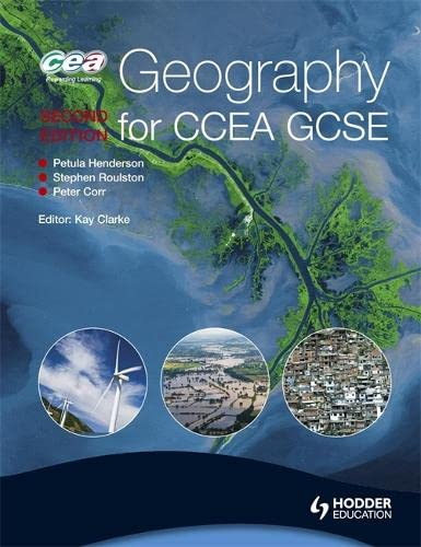 Geography for CCEA GCSE Second Edition By Kay Clarke