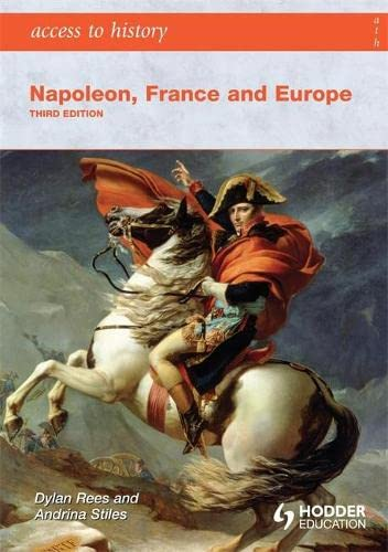 Access-to-History-Napoleon-France-and-Europe-Thir-by-Rees-Dylan-034098676X