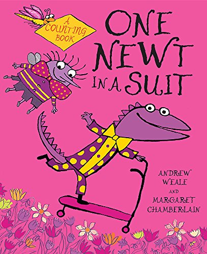 One Newt in a Suit Illustrated by Margaret Chamberlain