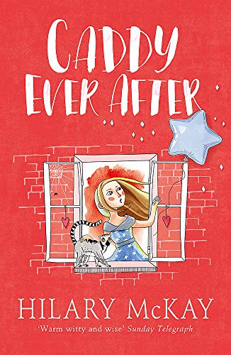 Caddy Ever After: Book 4 (Casson Family) By Hilary McKay