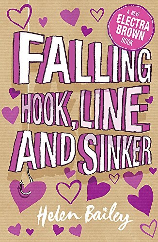 Falling Hook, Line and Sinker: Crazy World of Electra Brown By Helen Bailey