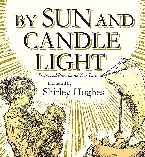 By Sun and Candlelight By Shirley Hughes