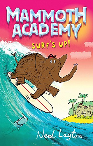 Surf's Up by Neal Layton