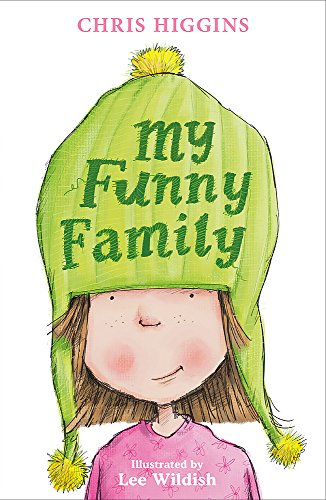 My Funny Family: 1 by Chris Higgins