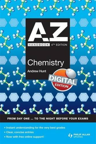 A-Z Chemistry Handbook + Online 4th Edition (Complete A-Z) By Andrew Hunt