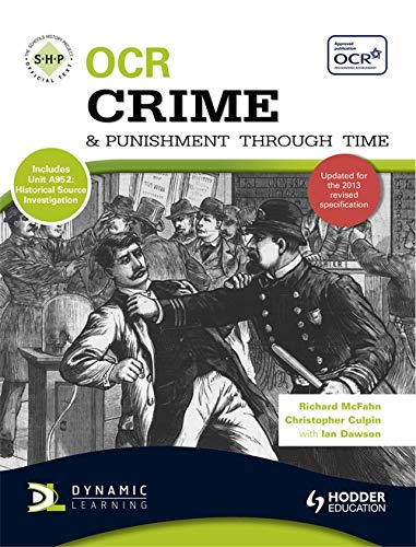 OCR Crime and Punishment Through Time By Richard McFahn