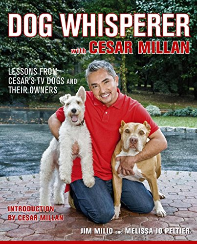 Dog Whisperer with Cesar Millan By Jim Milio