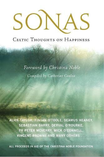 Sonas: Celtic Thoughts on Happiness By Catherine Conlon (Editor)