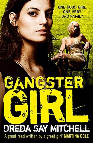 Gangster Girl: Gangland Girls Book 2 By Dreda Say Mitchell