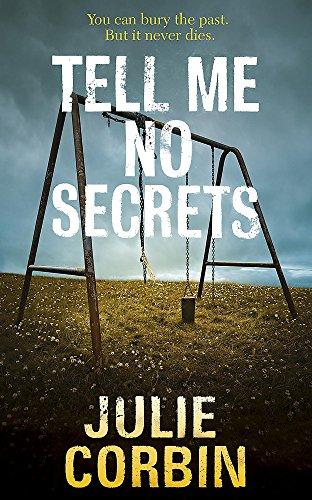 Tell Me No Secrets By Julie Corbin