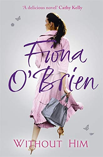 Without Him By Fiona O'Brien