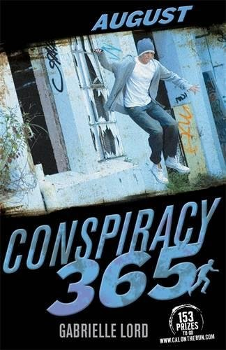 August (Conspiracy 365) By Gabrielle Lord