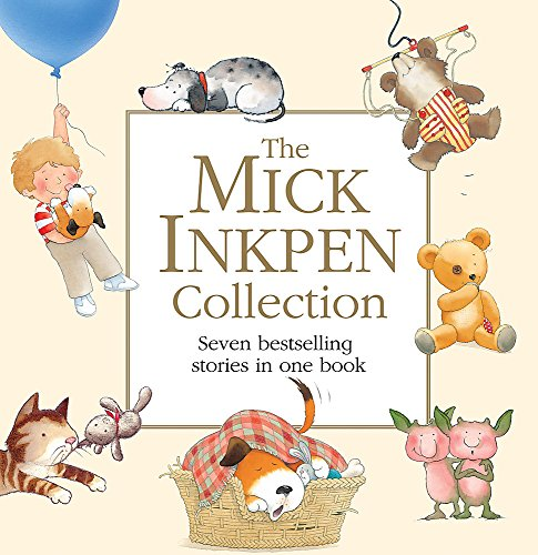 The Mick Inkpen Collection By Mick Inkpen