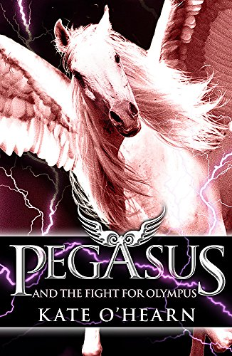Pegasus and the Fight for Olympus by Kate O'Hearn