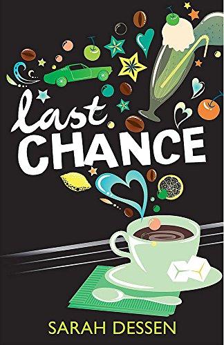 Last Chance By Sarah Dessen
