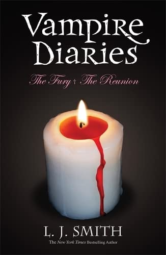 The Vampire Diaries: Volume 2: The Fury & The Reunion By L. J. Smith