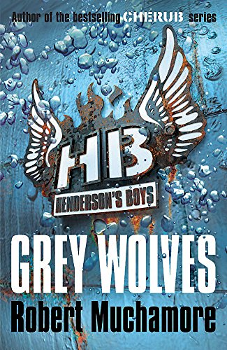 Grey Wolves By Robert Muchamore