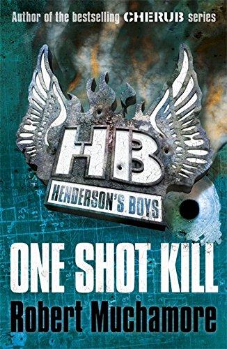 One Shot Kill By Robert Muchamore