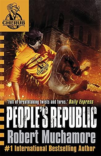 People's Republic: Book 13 (CHERUB) by Robert Muchamore