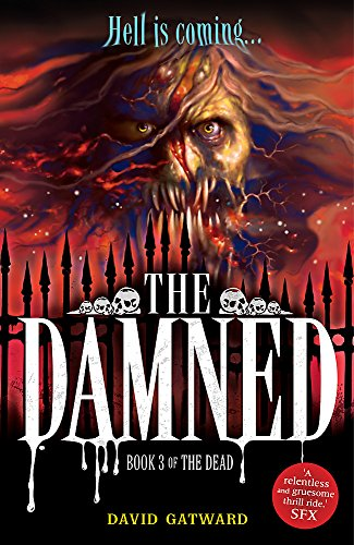 The Dead: The Damned By David Gatward